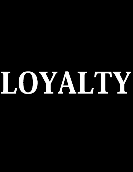 How Do You Show Loyalty?